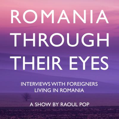 Romania Through Their Eyes